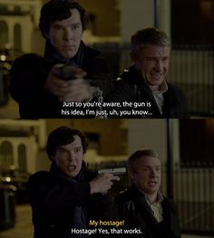 Sherlock and John. This scene shows their friendship perfectly.
