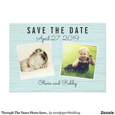 Through The Years Photo Save the Date Card Blue wood grain, multi-photo save the date card. Add baby photos of the couple to the front and a recent photo of the couple to the back. The tropical theme can be changed by removing the palm trees image on the back, which will leave a plain, light blue wood design.