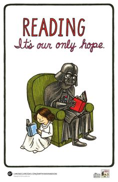"""Vader's Little Princess"" poster by Jeffrey Brown ... ""READING It's our only hope"""