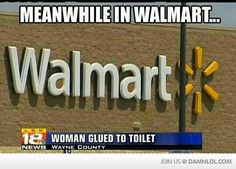 Walmart people lol