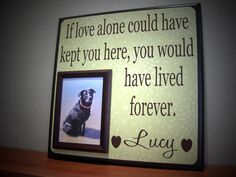 Dog Picture Frame Gift, Memorial, sympathy gift, loss of a pet, In memory of, Inspirational quote. $65.00, via Etsy.
