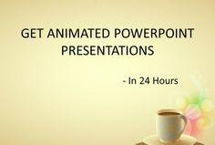 dr50446 : Create Animated PowerPoint Presentation in 24 Hours on fiverr.com