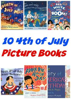 10 great 4th of July picture books to read with your kids.