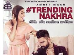 Song :TRENDING NAKHRA, #Singer : #AMRITMAAN, #Music : #INTENSE. #Starring : AMRITMAAN/ #GINNIKAPOOR.  Lyrics :AMRIT MAAN, Promotions :GOLD MEDIA ENTERTAINMENT, #Directed by TRU MAKERS. Label :BAMB BEATS. ---------------------------------- #Mp3 #Download #Mp3Download #Mp3Song #PunjabiVideoSong #VideoSong #Punjabivideo #SongAction #NewSong #mp4 #Punjabimovie #NewVideoSong #MovieSong #NowPlaying #PunjabiCinema #NowPlayingMusic #Film #Cinema #Song