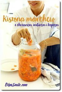 Kiszona marchew Smoothies Vegan, Pickled Carrots, Vegan Recipes, Cooking Recipes, Polish Recipes, Polish Food, Fermented Foods, Preserving Food, Yummy Eats