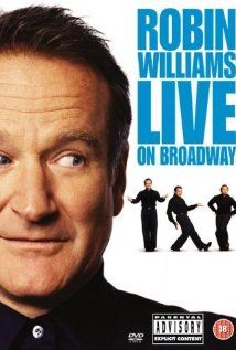 Robin Williams: Live on Broadway Robin Williams: Live on Broadway (2002) 10774 ViewsView less Directed by: Marty Callner Duration : 99 min Genre : Comedy Starring: Robin Williams