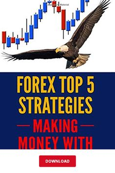 Forex Top 5 Strategies: A Step by Step Guide to Currency Trading: How to be a Successful Part-Time Forex Trader (Making Money With) (Volume Step Guide, How To Make Money, Pdf, Books, Livros, Book, Livres, Libros, Libri