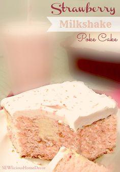 Strawberry Milkshake Poke Cake-would be great using chocolate cake mix and chocolate ice cream Bon Dessert, Dessert Aux Fruits, Eat Dessert First, Just Desserts, Delicious Desserts, Yummy Food, Dessert Healthy, Poke Cake Recipes, Dessert Recipes