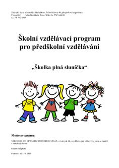 Školní vzdělávací program pro předškolní vzdělávání Program, Projects To Try, Activities, Education, Fictional Characters, Literatura, Teaching, Fantasy Characters, Onderwijs