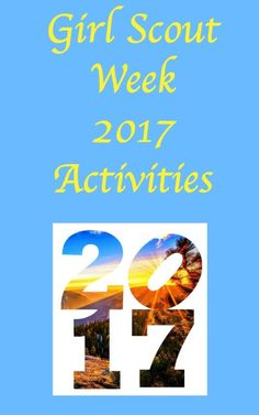 Girl Scout Week 2017 resources for leaders