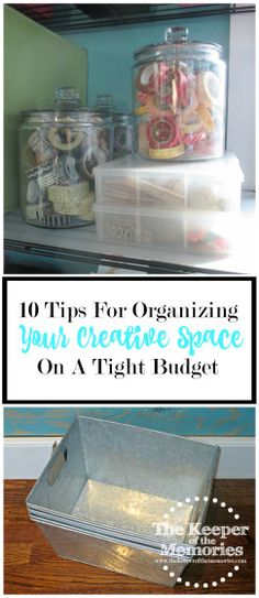 10 Tips For Organizing Your Creative Space On A Tight Budget Overwhelmed and frustrated? Looking for inspiration? Here are 10 tips for organizing your creative