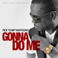ROI CHIP - GONNA DO ME de fivestarpro na SoundCloud