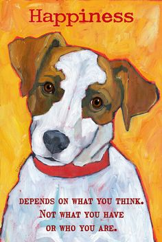 Happiness 13x19 art poster inspirational motivational humorous dog breed artwork jack russell terrier mutt portrait on Etsy, $45.00