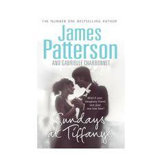 Sundays at Tiffany's. Now available - $4 http://booksandbits.org.au/fiction-romance/506-sundays-at-tiffany-s-9781846052538.html #jamespatterson #romance #secondhandbooks #secondhand #books