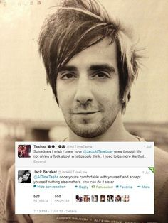 Jack really said the real truth that you just have to accept in your life and then no body elses opinion really matters.One of the best responses ever ♥All time low