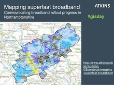 10 maps that have made a difference: Mapping Superfast Broadband | #GISDay #ilovemaps