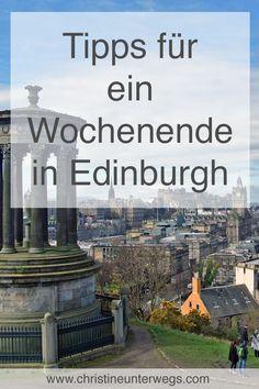 Meine Tipps für ein Wochenende in Edinburgh findest du hier: https://www.christineunterwegs.com/reisen/schottland/reisen-edinburgh/