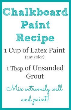 Chalkboard Paint Recipe- my table will be chalkboard...should have done that in the first place!! Crafts To Do, Diy Projects To Try, Home Projects, Project Ideas, Craft Ideas, Decor Ideas, Room Ideas, Craft Projects, Craft Tutorials