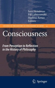 Consciousness:From Perception to Reflection in the History of Philosophy
