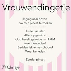Berichten over Chrisje quotes op Chrisje Jokes Quotes, Funny Quotes, Meaningful Quotes, Inspirational Quotes, Dutch Words, Cartoon Jokes, Dutch Quotes, The Ugly Truth, Good Jokes