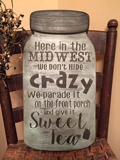 """Large Mason Jar Shaped Hand painted Wood Sign 18"""" x 9"""" """"We Don't Hide Crazy"""" by jammyjanedesigns on Etsy"""
