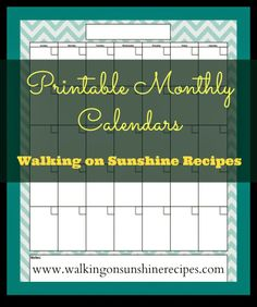 Walking on Sunshine Recipes:  Printable Monthly and Yearly Calendars