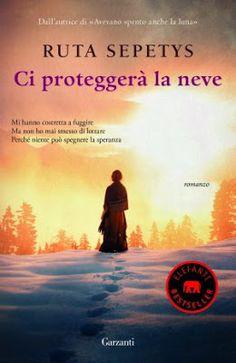 """Tutta colpa dei libri: Anteprima """"Ci proteggerà la neve"""" di Ruta Sepetys"""