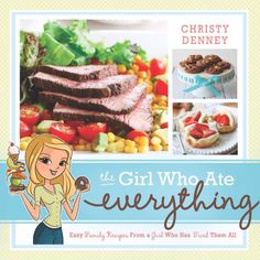 The Girl Who Ate Everything Cookbook - it's finally here!