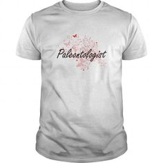 Paleontologist Artistic Job Design with Butterflies T Shirts, Hoodies. Check Price ==► https://www.sunfrog.com/Jobs/Paleontologist-Artistic-Job-Design-with-Butterflies-White-Guys.html?41382