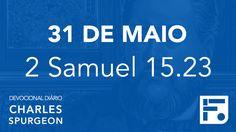 31 de maio - Devocional Diário CHARLES SPURGEON #152
