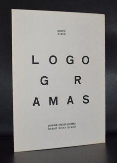 Pedro Xisto, Poesia visual poetry # LOGOGRAMAS # Brazil, 1966, mint-