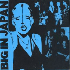 Big In Japan: Jayne Casey, Ian Broudie, Holly Johnson, Bill Drummond, Budgie, Kevin Ward, Phil Allen, Clive Langer, Ambrose Reynolds, Steve Lindsey,  David Balfe.