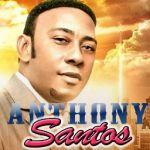 Antony Santos – Bendice Señor A Tu Pueblo