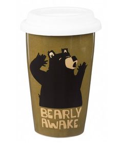 Look what I found on #zulily! 'Bearly Awake' 10-Oz. Travel Mug by Cypress Home #zulilyfinds