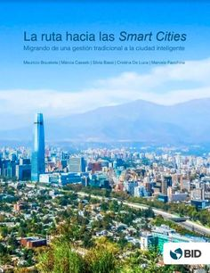 What is a Smart City? What are the benefits of migrating from a traditional management model to a Smart City model? Cities, City Model, Smart City, How To Become, Management, Traditional, Reading, Books, Sustainable Development