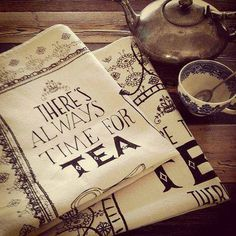 Anytime is teatime. I need these tea towels.