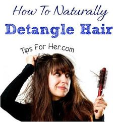 Simple Trick to Naturally Detangle Hair Messy and knotted hair is really annoying. It's also quite painful trying to brush tangled hair. You can easily detangle hair in just a few minutes usi… Henna Designs, Hair Designs, Diy Hair Detangler, Matted Hair, Tangled Hair, Hair Locks, Hair Starting, Hair Remedies, Hair Care Tips