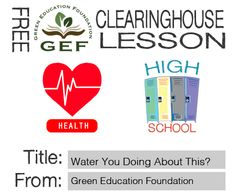 Through hands-on learning and discussions students will: demonstrate quantities of water that an average family uses on a daily basis #free #health #lesson #water