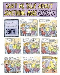 Roz Chast: �Can�t We Talk About Something More Pleasant?� : The New Yorker