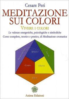 Meditazione sui Colori - Libro di Cesare Peri