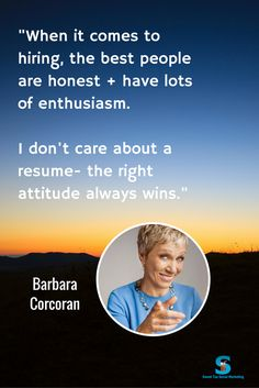 Loved seeing these smart words from Barbara Corcoran about hiring people.