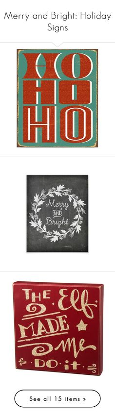 """""""Merry and Bright: Holiday Signs"""" by polyvore-editorial ❤ liked on Polyvore featuring holidays, holidaysigns, home, home decor, wall art, christmas, multi, wood wall art, wooden signs and christmas wood signs"""