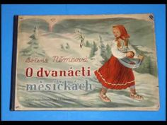 Božena Němcová - O dvanácti měsíčkách (Mluvené slovo CZ) - YouTube Primary School, Fairy Tales, Entertainment, Music, Youtube, Movies, Painting, Musica, Upper Elementary