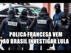 ✔️ PM FRANCESA CHEGA AO BRASIL ATRÁS DE LULA