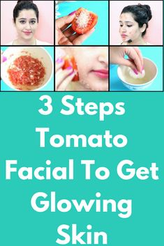 3 Steps Tomato Facial To Get Glowing Skin Tomato is really good for our skin. Tomato For Skin, Tomato Mask, How To Do Eyeliner, How To Apply Makeup, Skin Growths, Glowing Face, Happy Skin, Uneven Skin, How To Get Rid Of Acne