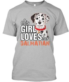 This Girl Loves Her Dalmatian Sport Grey T-Shirt Front