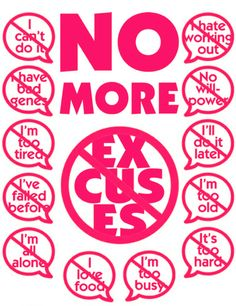 cut the excuses!