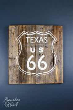 Buy a texas us 66 sign at Bourbon & Boots. Shop all Handmade Sign online.