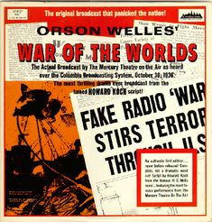 War of the Worlds: Radio Broadcast which aired on the night of Halloween,  1938 directed and narrated by Orson Welles