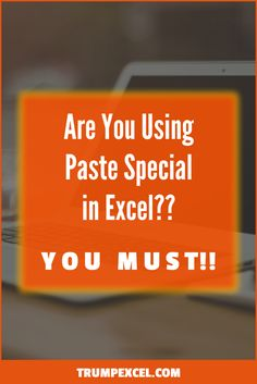 Excel Paste Special options allow you to quickly copy and paste data in Excel. It allows you to copy data, formatting, formulas, etc.